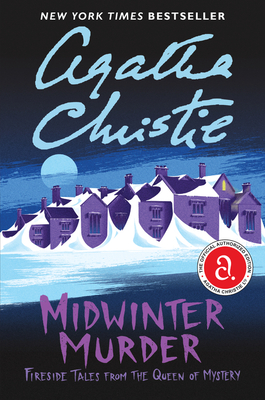 Midwinter Murder: Fireside Tales from the Queen of Mystery - Christie, Agatha
