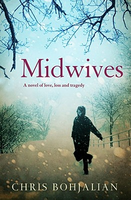 Midwives - Bohjalian, Chris