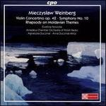 Mieczyslaw Weinberg: Violin Concertino Op. 42; Symphony No. 10; Rhapsody on Moldavian Themes