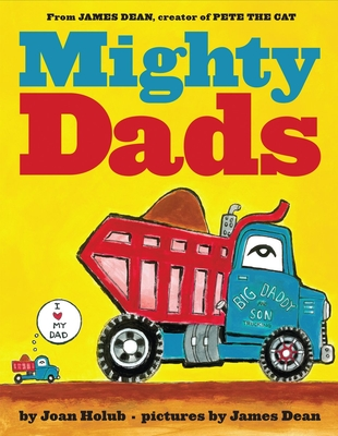 Mighty Dads - Holub, Joan