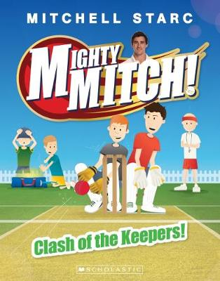 Mighty Mitch! #3: Clash of the Keepers! - Starc, Mitchell