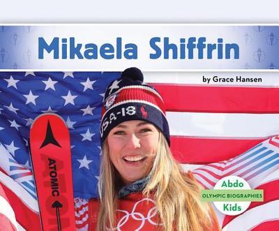 Mikaela Shiffrin - Hansen, Grace