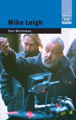 Mike Leigh - Whitehead, Tony