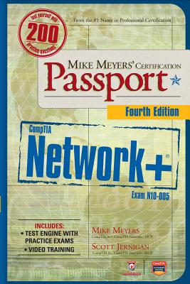 Mike Meyers' Comptia Network+ Certification Passport, 4th Edition (Exam N10-005) - Meyers, Michael, and Clarke, Glen, and Jernigan, Scott