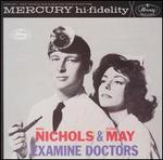 Mike Nichols & Elaine May Examine Doctors