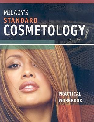 Milady's Standard Cosmetology: Practical Workbook - Milady