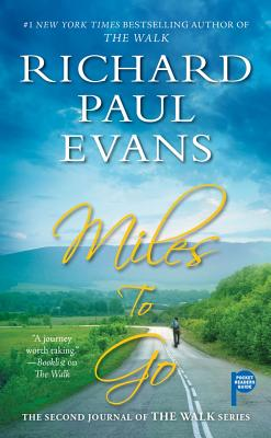 Miles to Go - Evans, Richard Paul