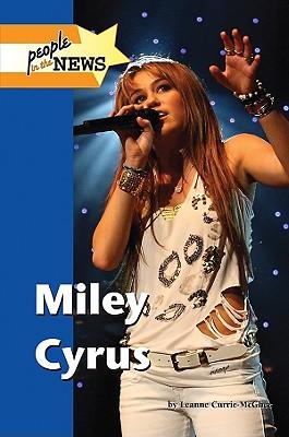 Miley Cyrus - Currie-McGhee, Leanne K