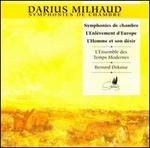 Milhaud: Chamber Symphonies