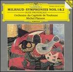 Milhaud: Symphonies Nos. 1 & 2; Suite Provençale
