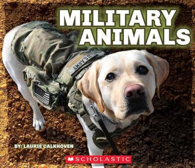 Military Animals with Dog Tags - Calkhoven, Laurie