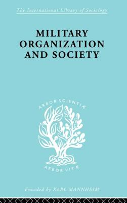 Military Organization and Society - Andrzejewski, Stanislaw