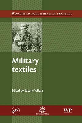 Military Textiles - Wilusz, E (Editor)