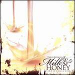 Milk & Honey: The Overflow