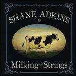 Milking the Strings