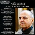 Milko Kelemen Portrait of a Composer