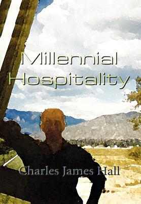 Millennial Hospitality - Hall, Charles James