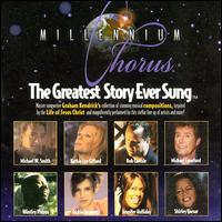 Millennium Chorus: The Greatest Story Ever Sung - Various Artists