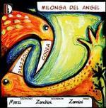 Milonga del Angel [Bonus Tracks]
