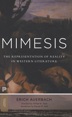 Mimesis: The Representation of Reality in Western Literature - Auerbach, Erich