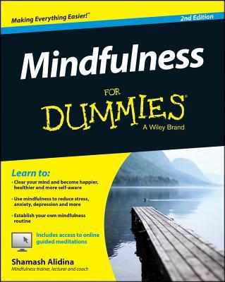 Mindfulness for Dummies - Alidina, Shamash, Ma
