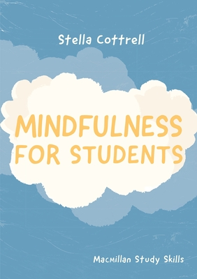 Mindfulness for Students - Cottrell, Stella