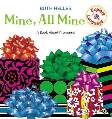 Mine, All Mine!: A Book about Pronouns -