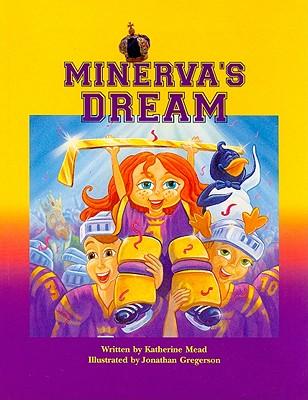 Minerva's Dream - Mead, Katherine