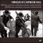 Mingus At Carnegie Hall [Deluxe Edition] [2021 Remaster] [Live]