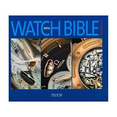 Mini Watch Bible, Volume 1 - De Baeck, Philippe