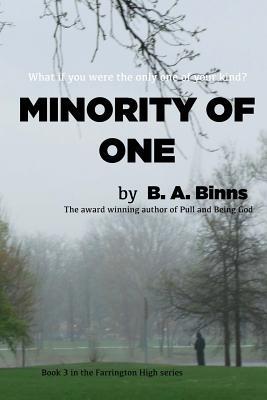 Minority of One - Binns, B A