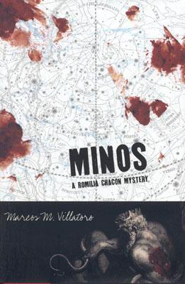 Minos: A Romilia Chacon Mystery - Villatoro, Marcos McPeek