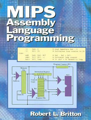 MIPS Assembly Language Programming - Britton, Robert