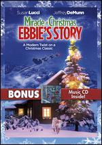 Miracle at Christmas: Ebbie's Story [2 Discs] [DVD/CD]