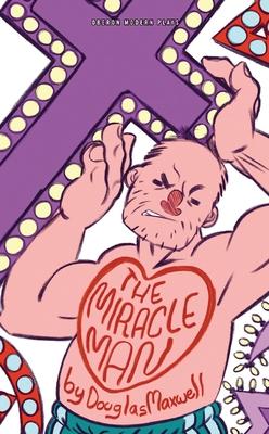 Miracle Man - Maxwell, Douglas