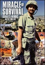 Miracle of Survival: Israel's Heroic Battle for Life