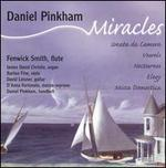 Miracles: Chamber Music for Flute by Daniel Pinkham