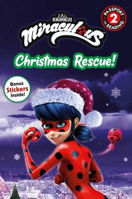 Miraculous: Christmas Rescue! - Stephens, Elle
