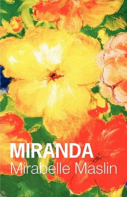Miranda - Maslin, Mirabelle, and Parsons, Gregory (Cover design by)