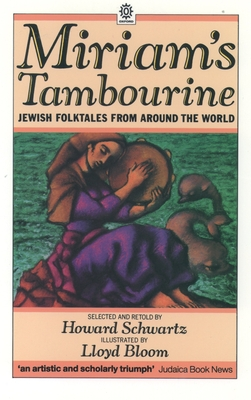 Miriam's Tambourine - Schwartz, Howard (Editor), and Noy, Dov (Foreword by)
