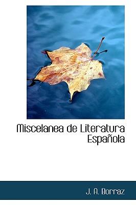 Miscelanea de Literatura Espanola - Borraz, J A