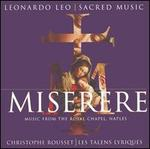 Miserere: Music from the Royal Chapel Naples - Anne-Liese Solleid (soprano); Hilary Summers (contralto); Jean-François Novelli (tenor); Les Talens Lyriques; Renaud Delaigue (bass); Sandrine Piau (soprano)