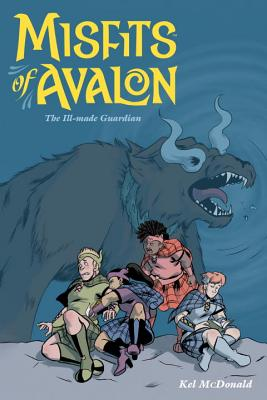 Misfits of Avalon, Volume 2: The Ill-Made Guardian -