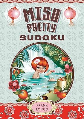 Miso Pretty Sudoku - Longo, Frank