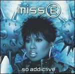 Miss E... So Addictive [Clean]