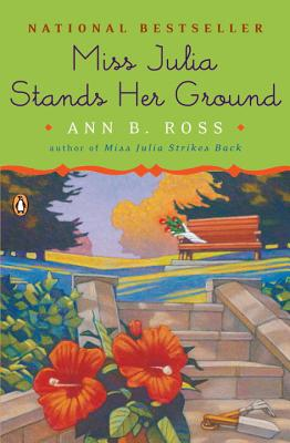 Miss Julia Stands Her Ground - Ross, Ann B