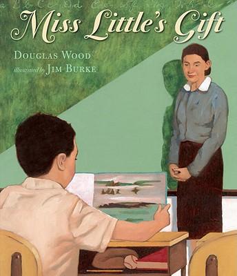 Miss Little's Gift - Wood, Douglas