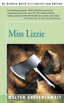Miss Lizzie - Satterthwait, Walter