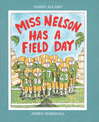 Miss Nelson Has a Field Day - Allard, Harry G