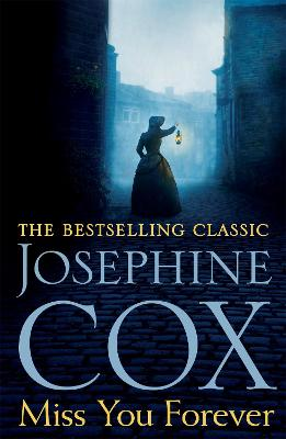 Miss You Forever: A thrilling saga of love, loss and second chances - Cox, Josephine
